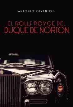 El Rolls Royce del Duque Norton