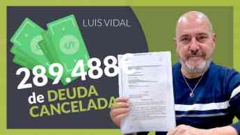 Luis Vidal, cliente de Repara tu deuda abogados consigue cancelar todas sus deudas con la Ley de la Segunda Oportunidad