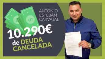 Antonio Esteban Carvajal, cliente de Repara tu deuda abogados cancela
