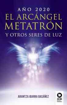 Año 2020. El arcángel Metatrón