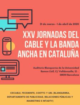 El HbbTV y la necesidad de caudal, ejes centrales de las XXV Jornadas del Cable y la Banda Ancha