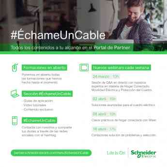 Schneider Electric lanza 'Échame un Cable'