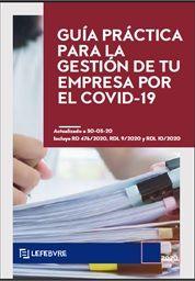 Lefebvre analiza el cese de actividades con las nuevas medidas impuestas por el Gobierno por el COVID-19