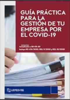Guía Práctica para la gestión de tu empresa por el Covid-19,