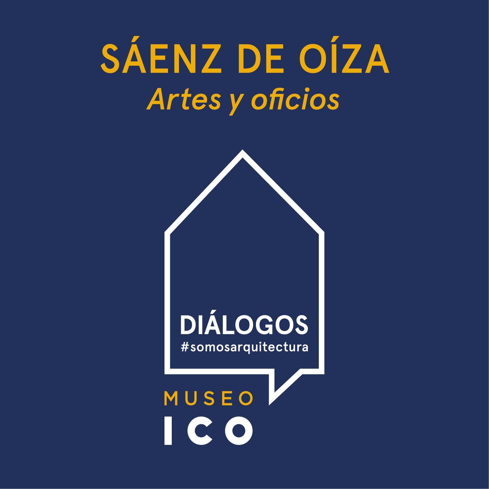 El Museo ICO pone en marcha la iniciativa #DiálogosSomosArquitectura para acercar la obra de Sáenz de Oíza