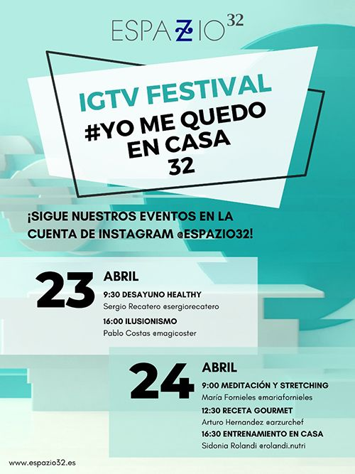 ESPAZIO32 regala a sus seguidores el #YOMEQUEDOENCASA32, el IGTV Festival con el que busca amenizar el confinamiento