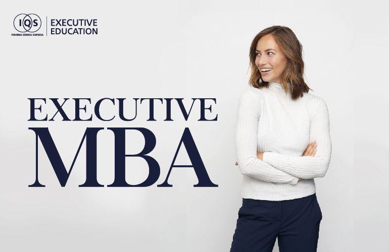 IQS lanza su nuevo Executive MBA para mejorar el liderazgo en la industria