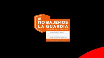 Campaña de responsabilidad social #NoBajemosLaGuardia