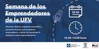 Semana de los Emprendedores de la UFV.