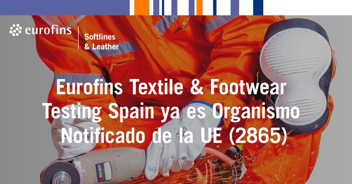 Foto de Eurofins Textile & Footwear Testing Spain ya es Organismo