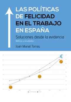 Las políticas de felicidad en el trabajo en España