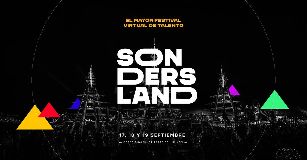 Arranca Sondersland: el mayor festival virtual de talento del mundo