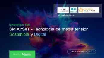 La nueva tecnología sin gas SF6 de Schneider Electric centra la próxima Innovation Talk