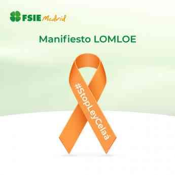 FSIE_MADRID_Manifiesto FSIE Madrid sobre la ley Celaá