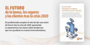 Imagen del libro El futuro de la banca, los seguros y los clientes tras la crisis de 2020