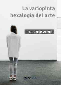 La variopinta pentalogía del arte