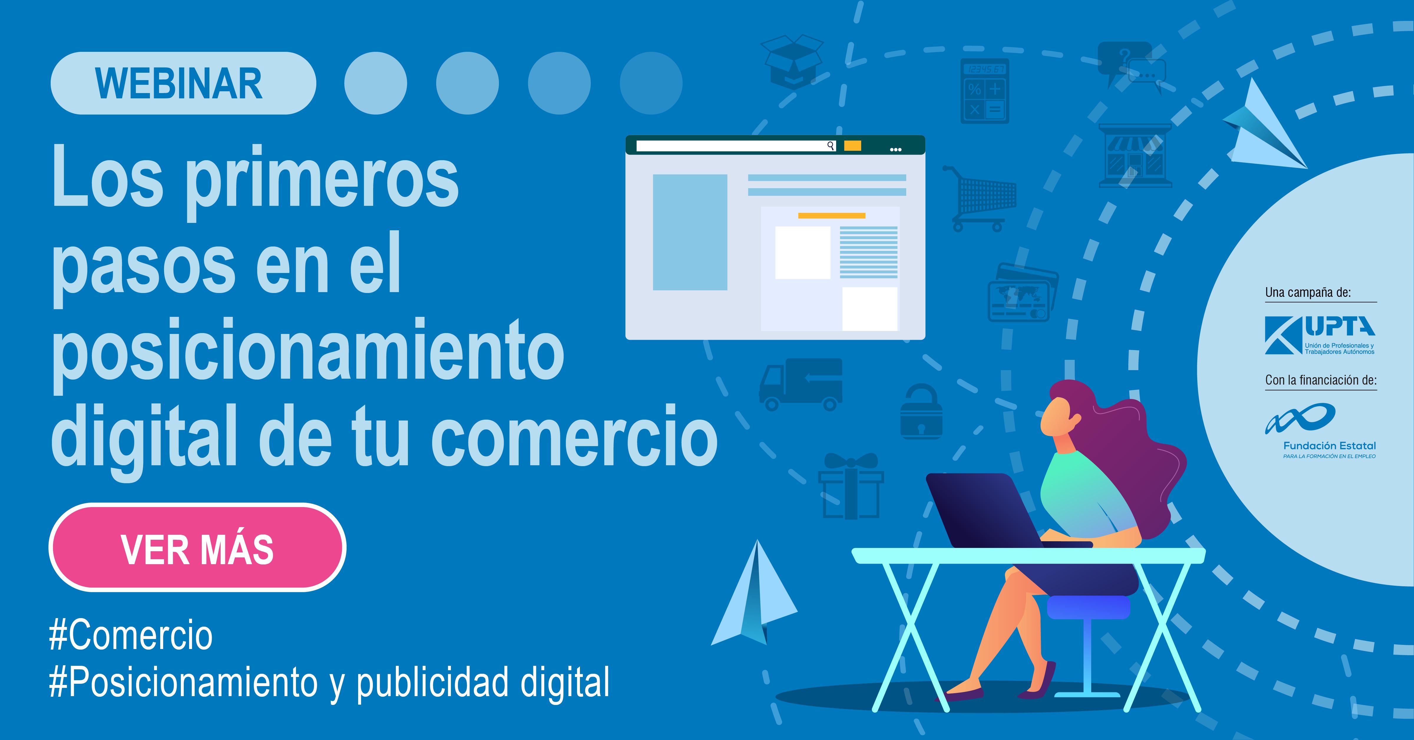 Lanzamiento del webinar: Los primeros pasos en el posicionamiento digital de un comercio
