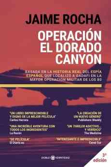 Operación El Dorado Canyon, la historia del espía español que puso