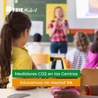 FSIE Madrid denuncia que no han llegado medidores de CO2 a los