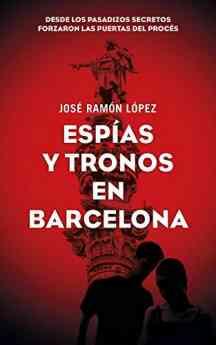 Espías y tronos en Barcelona