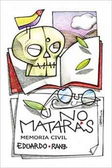 No matarás. Memoria civil.