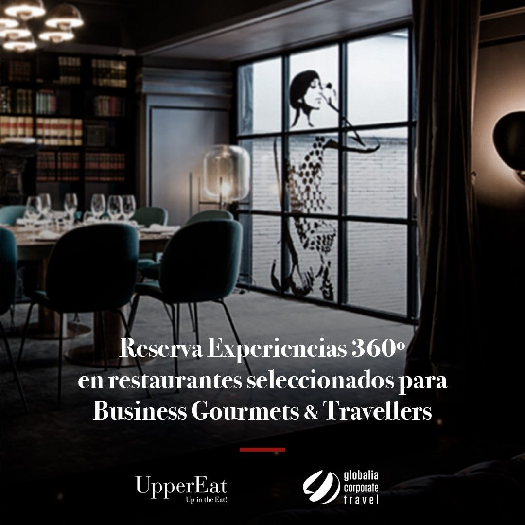 UpperEat ofrece los restaurantes de su plataforma digital a los 9.000 clientes de Globalia Corporate Travel