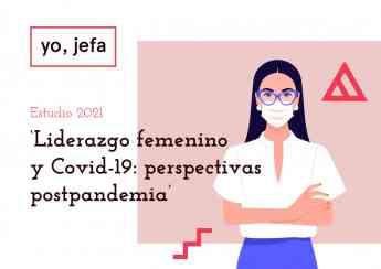 'Liderazgo femenino y Covid-19: perspectivas postpandemia'