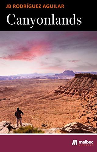 'Canyonlands: balada de una cuarentena', una novela reflexiva acerca de la pandemia del coronavirus