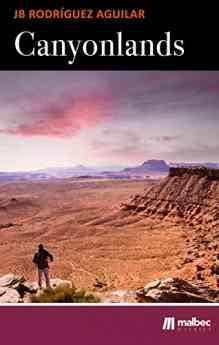 Canyonlands: balada de una cuarentena