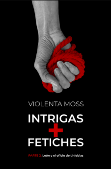 Intrigas + Fetiches