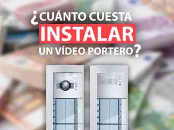 Foto de ¿Cuánto cuesta instalar un videoportero?
