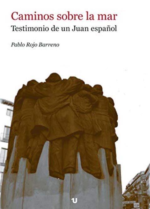 Foto de Caminos sobre la mar. Testimonio de un Juan español.