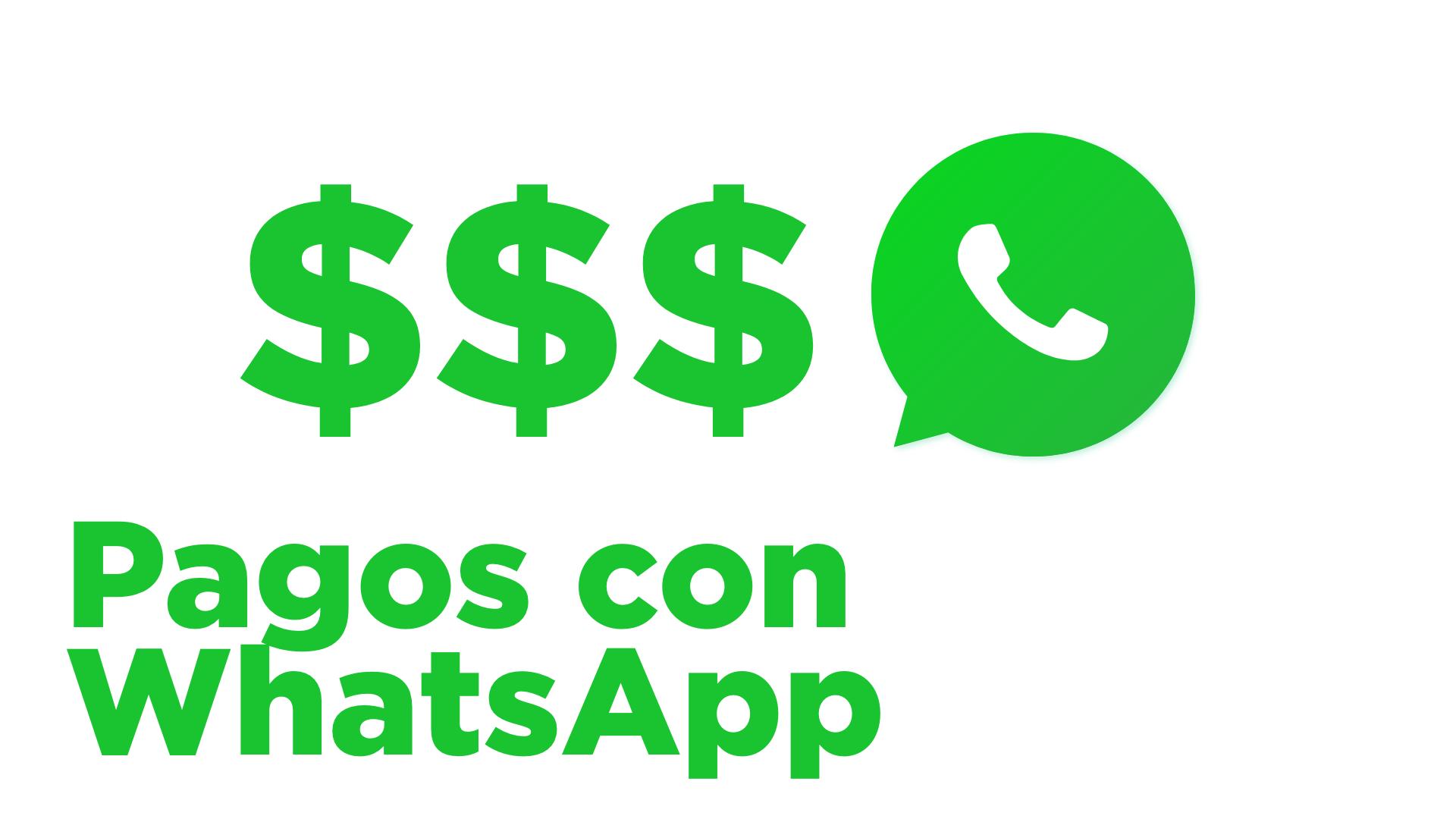 Pagos con WhatsApp. El paso final para el comercio conversacional con ChatWith