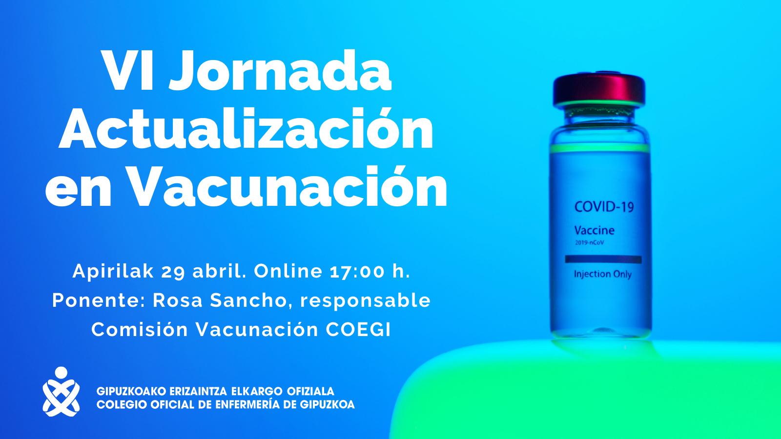 Foto de La VI Jornada de Actualización en Vacunación del COEGI