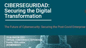 CIBERSEGURIDAD: Securing the Digital Transformation