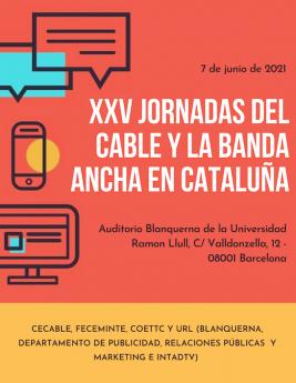 El HbbTV y la necesidad de caudal, ejes centrales de la XXV Jornadas del Cable y la Banda Ancha en Cataluña