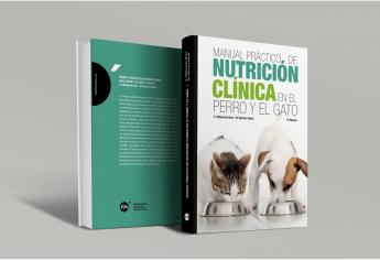 Manual práctico de nutrición clínica en el perro y en el gato, 2da edición
