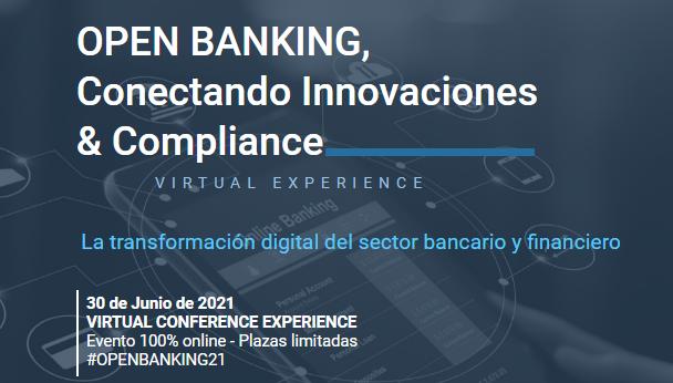 Foto de OPEN BANKING, Conectando Innovaciones & Compliance