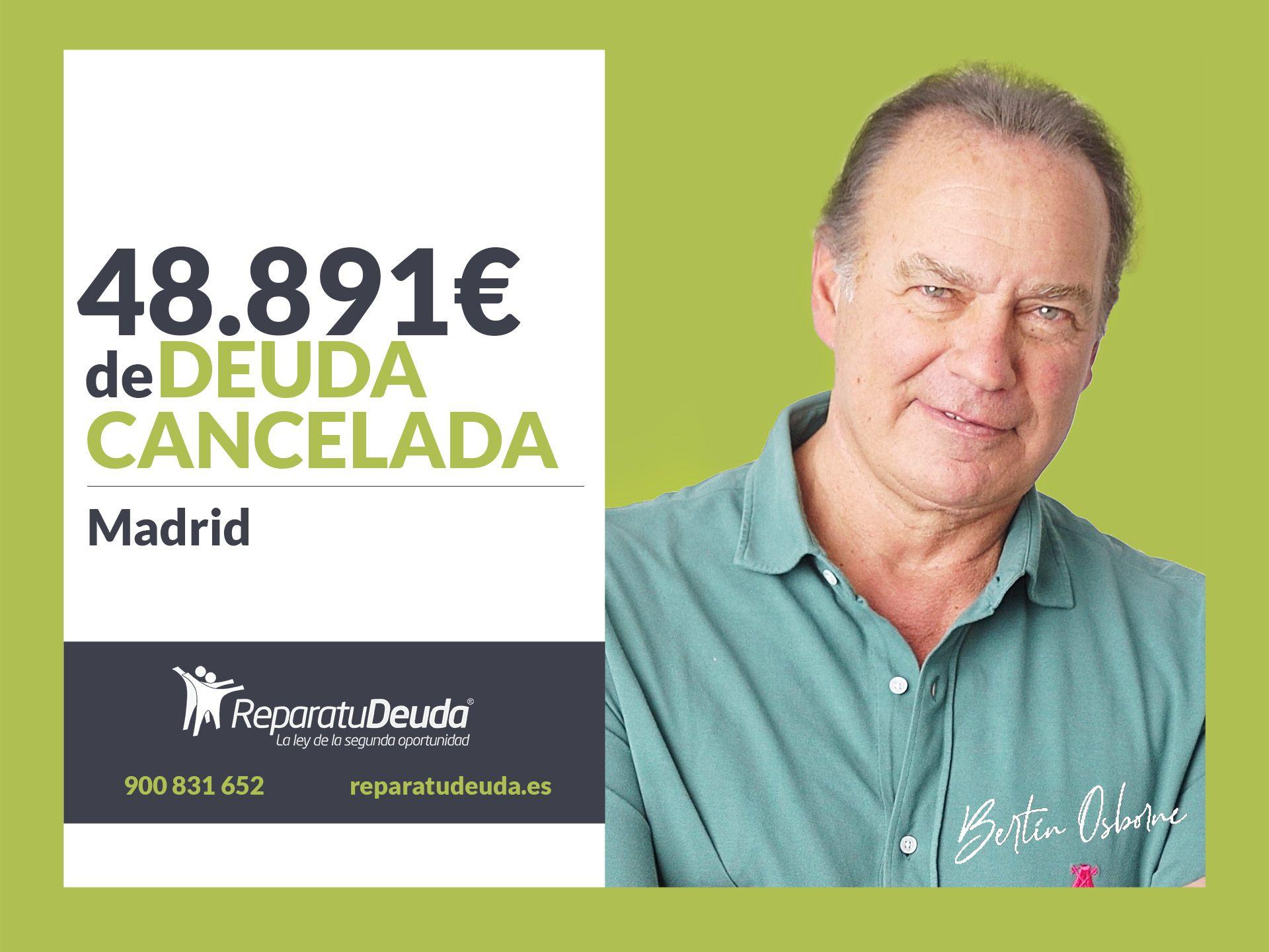 Repara tu Deuda Abogados cancela 48.891? en Madrid con la Ley de la Segunda Oportunidad