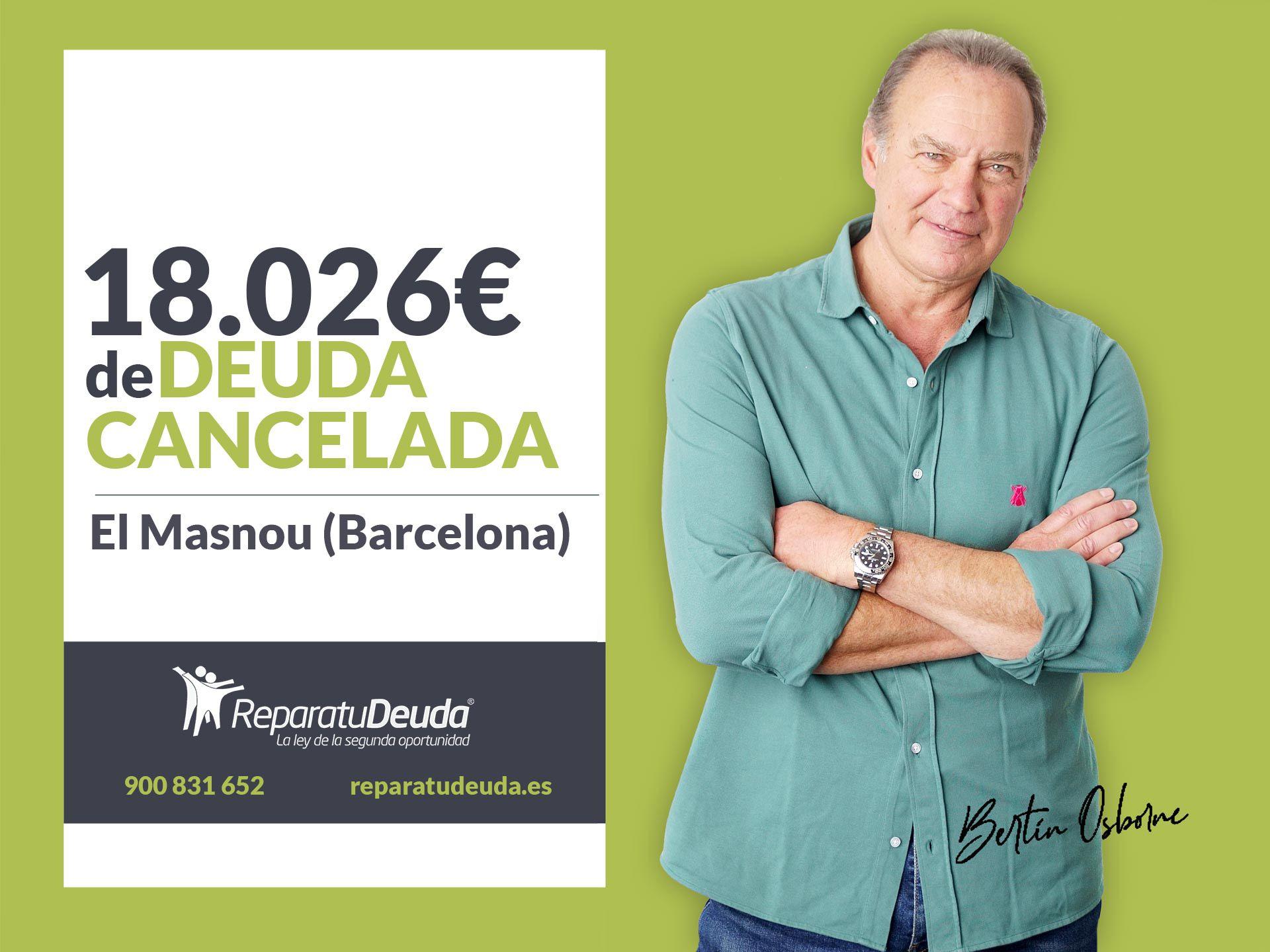 Repara tu Deuda Abogados cancela 18.026 ? en El Masnou (Barcelona) con la Ley de Segunda Oportunidad