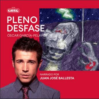 Juan José Ballesta pone voz a 'Pleno desfase', de Óscar García-Pelayo