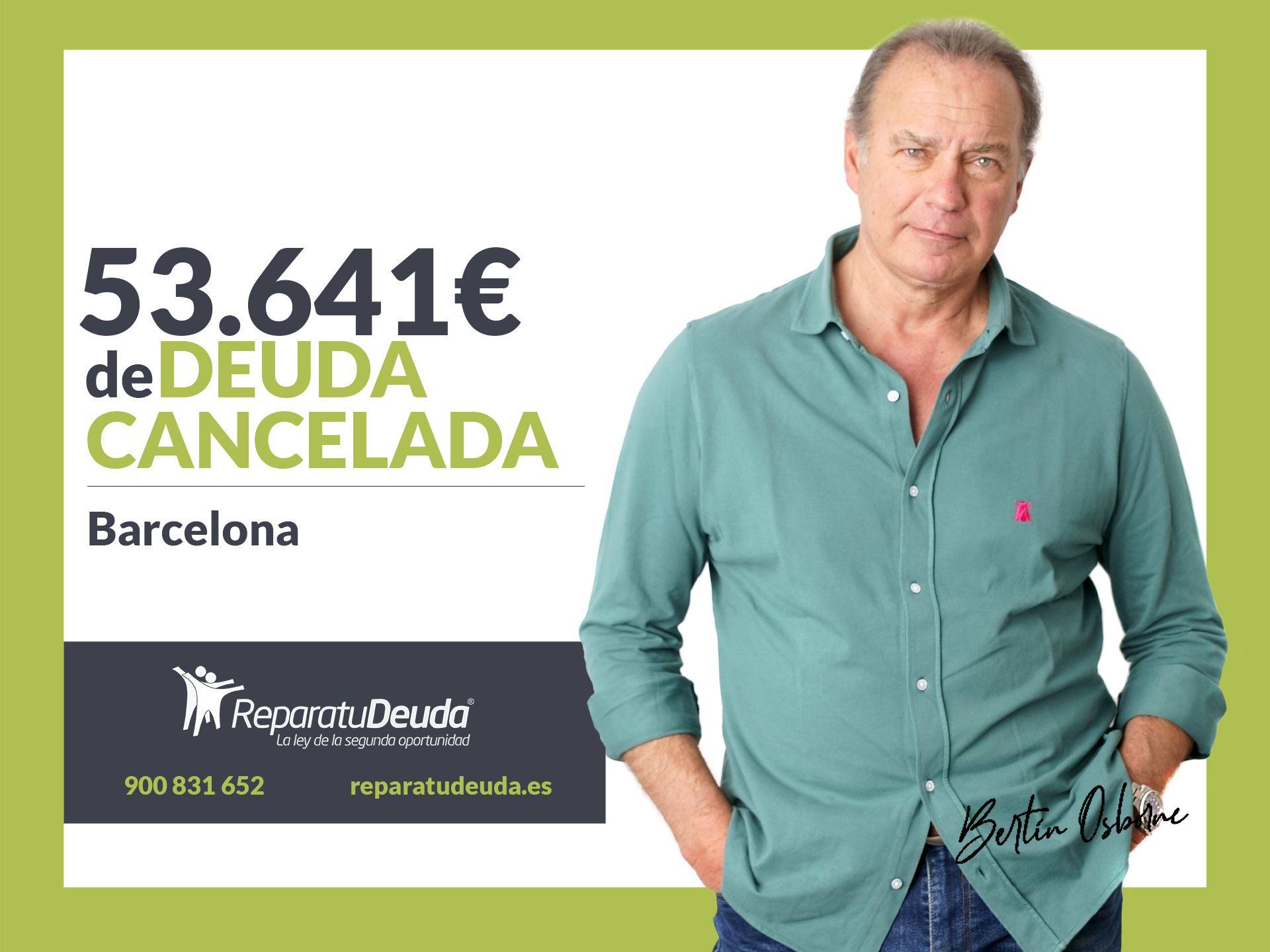 Repara tu Deuda abogados cancela 53.641 ? en Barcelona (Catalunya) con la Ley de Segunda Oportunidad