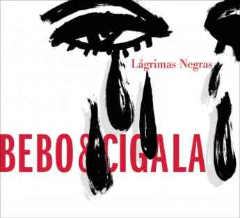 """Álbum """"Lagrimas Negras"""" de Bebo Valdés y Diego El Cigala"""
