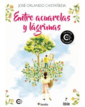 Noticias Literatura | Entre Acuarelas y Lágrimas