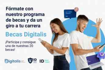 ID Digital School y Digitalis ofrecen 20 becas para apoyar la formación digital y tecnológica