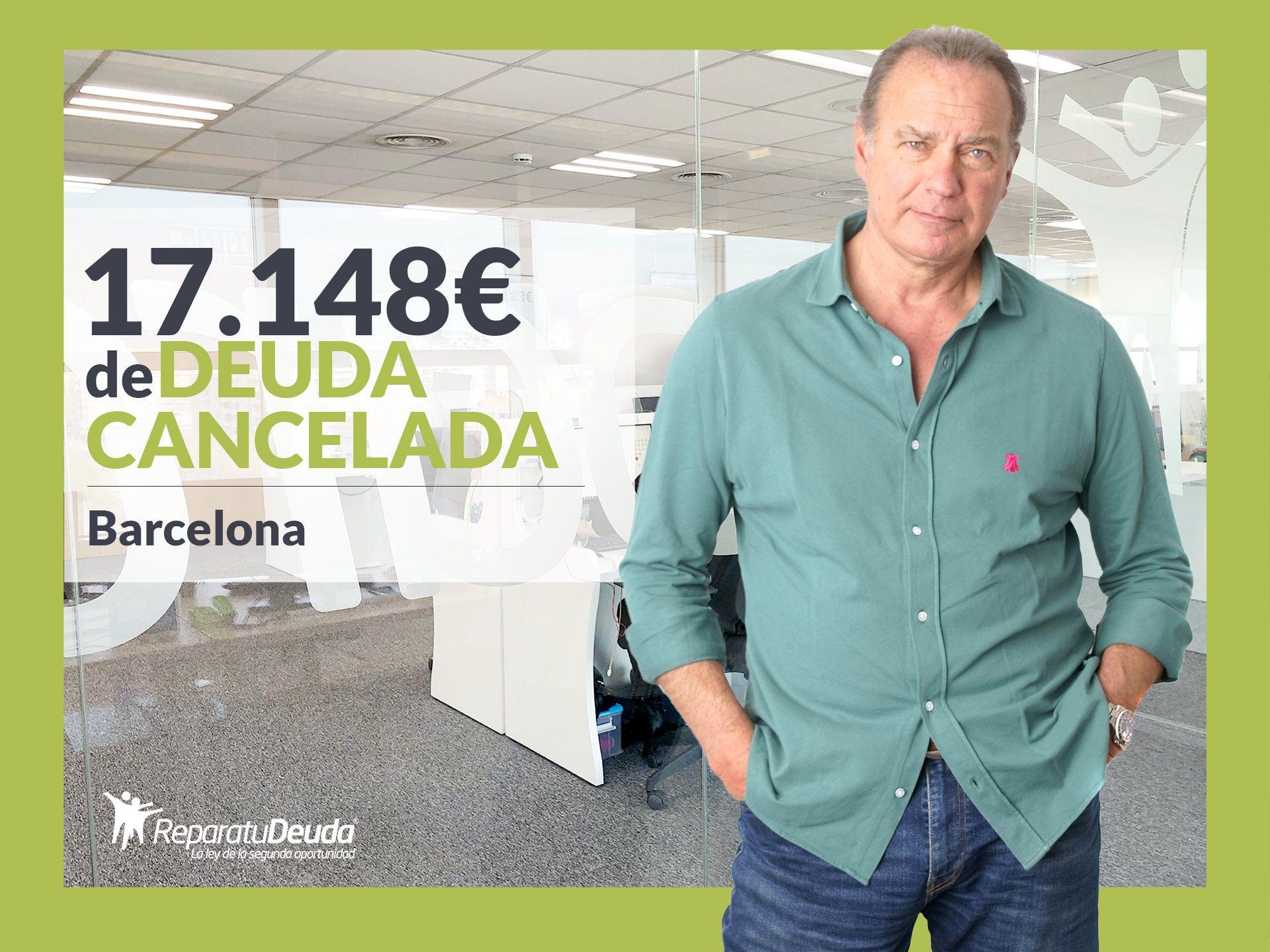 Repara tu Deuda Abogados cancela 17.148? en Barcelona (Catalunya) con la Ley de la Segunda Oportunidad