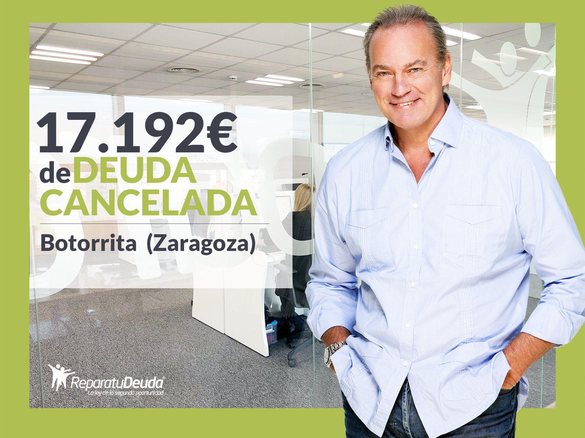 Repara tu Deuda Abogados cancela 17.192? en Botorrita (Zaragoza) con la Ley de Segunda Oportunidad